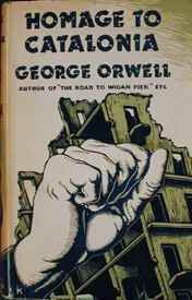 George Orewell: Homage to Catalonia