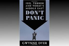 Gwynne Dyer: ISIS, Terror and Today's Middle East – Don't Panic
