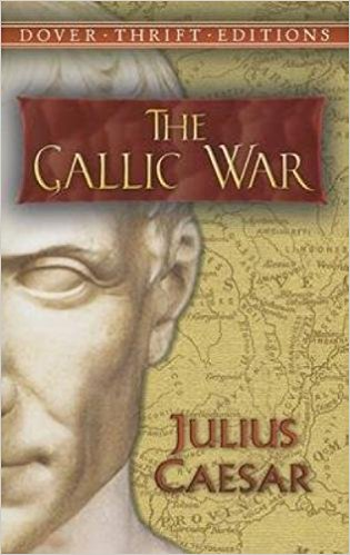 Julius Caesar: The Gallic War
